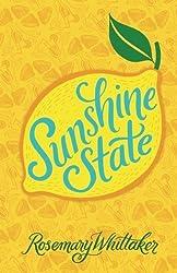 Sunshine State by Rosemary Whittaker (2013-09-30)