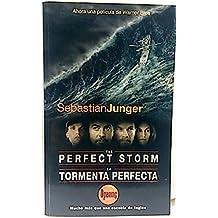 The Perfect storm - La tormenta perfecta. Bilingüe