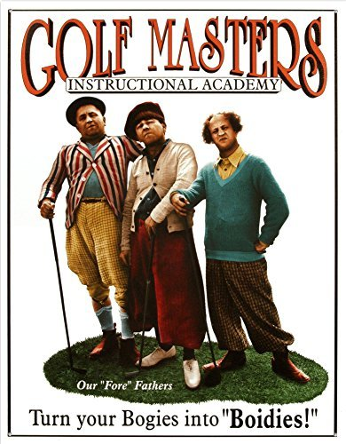 Three Stooges Golf Masters Tin Sign 13 x 16in by Signs 4 Fun (Stooges Three Golf)