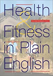 Health and Fitness in Plain English