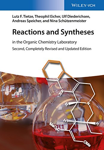 Reactions and Syntheses: In the Organic Chemistry Laboratory (English Edition)