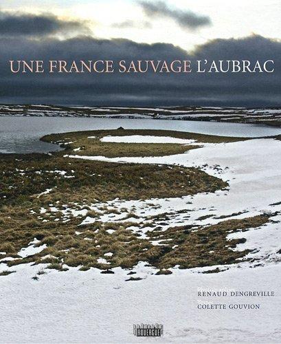 Une France sauvage, l'Aubrac