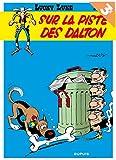 Lucky Luke (Dupuis) T17 Lucky Luke - Tome 17 - Sur la Piste des Dalton (Ope Ete 2018)
