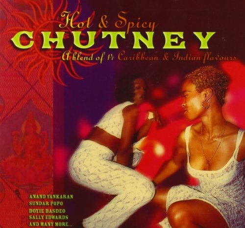 Hot & Spicy Chutney by Various Artists