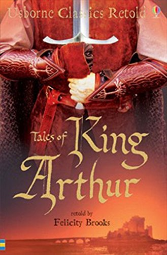 Tales Of King Arthur (Classics)