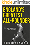 England's Greatest All Rounder