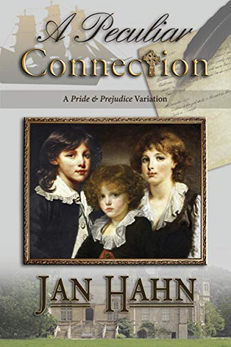 A Peculiar Connection: A Pride and Prejudice Variation (English Edition) Taylor Hahn