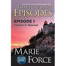 Episode 1: Victoria & Shannon (Gansett Island Series) (English Edition)