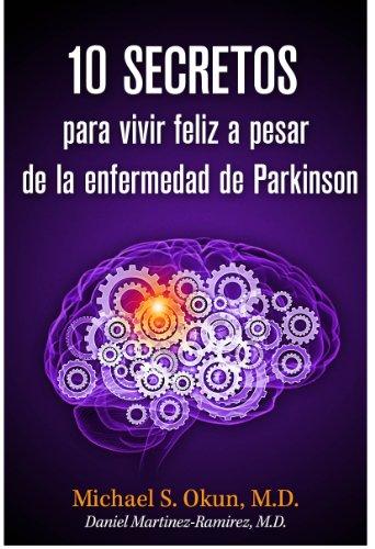 10-secretos-para-vivir-feliz-a-pesar-de-la-enfermedad-de-parkinson-parkinsons-treatment-spanish-edit