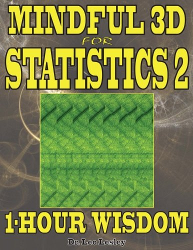 Mindful 3d for statistics 2: 1-hour wisdom volume 2 autor Dr