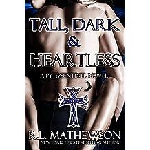 Tall, Dark & Heartless: A Pyte/Sentinel Series Novel