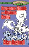 Gruesome Ghouls and Devious Devils (Monstrous Myths)