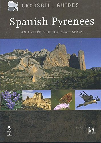 Spanish Pyrenees: And Steppes of Huesca - Spain (Crossbill guides) por Dirk Hilbers