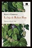 La Hija De Robert Poste, (17ヲ ed) (Impedimenta)