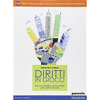 Diritti In Gioco. Per Le Scuole Superiori. Con E-Book. Con Espansione Online