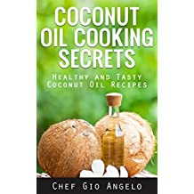 Coconut oil for beginners: Healthy And Tasty Coconut Oil Recipes (Coconut Oil tips and  usage of coconut oil): Coconut oil for beginners: Coconut Oil tips and  usage of coconut oil) (English Edition)