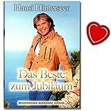 Hansi Hinterseer Das Beste zum Jubiläum - seine schönsten Lieder : Amore mio, Schatzilein, Tiroler Berge, Sieben rote Rosen ... - Songbook mit bunter herzförmiger Notenklammer