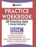 Practice Workbook 30 Practice Sets and Study Material SSC 10+2 Level Data Entry Operator (DEO),Lower Division Clerk (LDC), Postal/Sorting Assistant and Court Clerk Online Tier -I (PRE.) Exam 2016-2017
