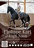 Philippe Karl & High Noon, Teil 2