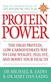 Protein Power: The high protein/low carbohydrate way to lose weight, feel fit, and boost your health