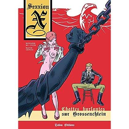 Chattes hurlantes sur Grossenchtein (Sexxion X)