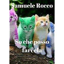 So che posso farcela (Italian Edition)