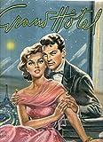 Grand Hotel 617 del Aprile 1958 Valentina Cortese Cary Grant Nives Zegna