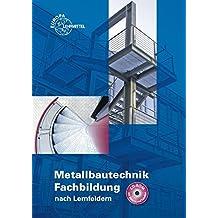 Metallbautechnik Fachbildung nach Lernfeldern