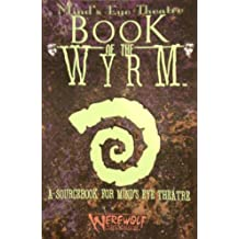 Book of the Wyrm (Mind's Eye Theatre)