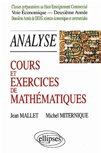 Cours et exercices de mathématiques. Tome 5, Analyse par Jean Mallet, Michel Miternique