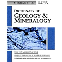 Dictionary of Geology & Mineralogy (McGraw-Hill Dictionary of) (English Edition)