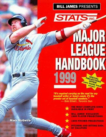 Bill James Presents Stats Major League Handbook 1999