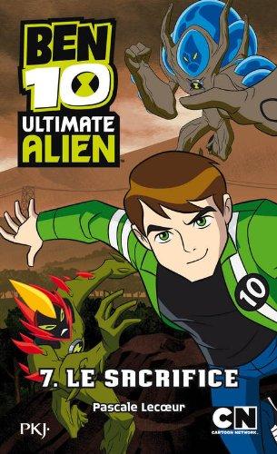 7. Ben 10 Ultimate Alien : Le sacrifice