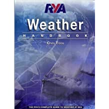RYA Weather Handbook: The RYA's Complete Guide to Weather at Sea