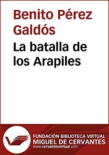 La batalla de los Arapiles (Biblioteca Virtual Miguel de Cervantes) por Benito Pérez Galdós