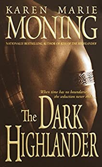 The Dark Highlander: 5 di [Moning, Karen Marie]