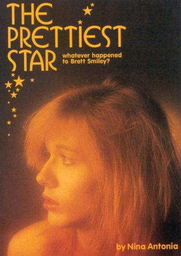 The Prettiest Star: Whatever happened to Brett Smiley?