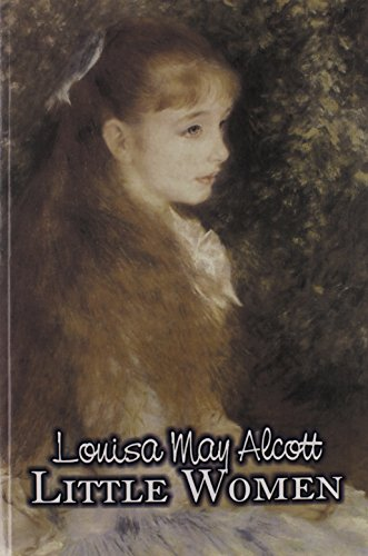 Little Women by Louisa May Alcott, Fiction, Family, Classics Cover Image