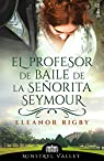 El profesor de baile de la señorita Seymour par Rigby