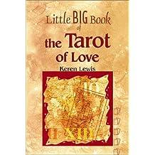 Little Big Book of the Tarot of Love