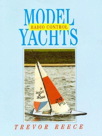 Radio Control Model Yachts por Trevor Reece