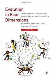 Evolution in Four Dimensions: Genetic, Epigenetic, Behavioral, and Symbolic Variation in the History of Life (Life and Mind: Philosophical Issues in Biology and Psychology (Paperback))