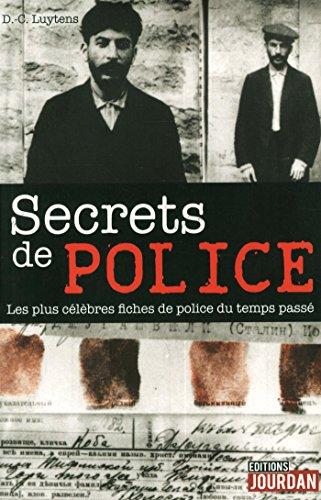 Secrets de police : Les plus célèbres fiches de police du temps passé
