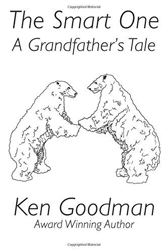 the-smart-one-a-grandfathers-tale-by-goodman-ken-2015-paperback