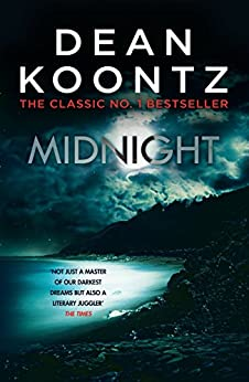 Midnight: A darkly thrilling novel of chilling suspense by [Koontz, Dean]