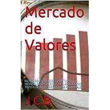 Mercado de Valores: MERCADO DE VALORES POLÍTICAS MONETARIAS Y PRECIOS DE LAS ACCIONES TEORÍA DE LAS EXPECTATIVAS RACIONALES