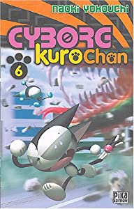 Cyborg Kurochan Edition simple Tome 6