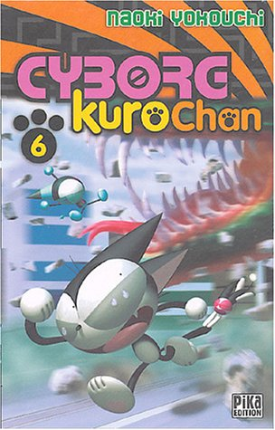 Cyborg Kurochan, Tome 6 :