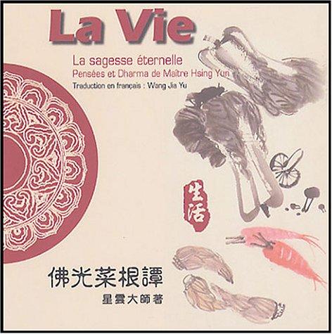 La Vie : Edition bilingue français-anglais
