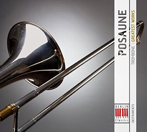Greatest Works-Posaune (Trombone)